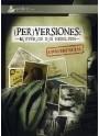 (Per)versiones IV: Misterios sin resolver